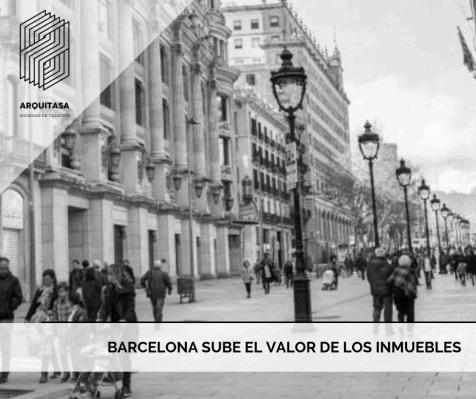 https://www.arquitasa.com/barcelona-sube-el-valor-de-los-inmuebles/