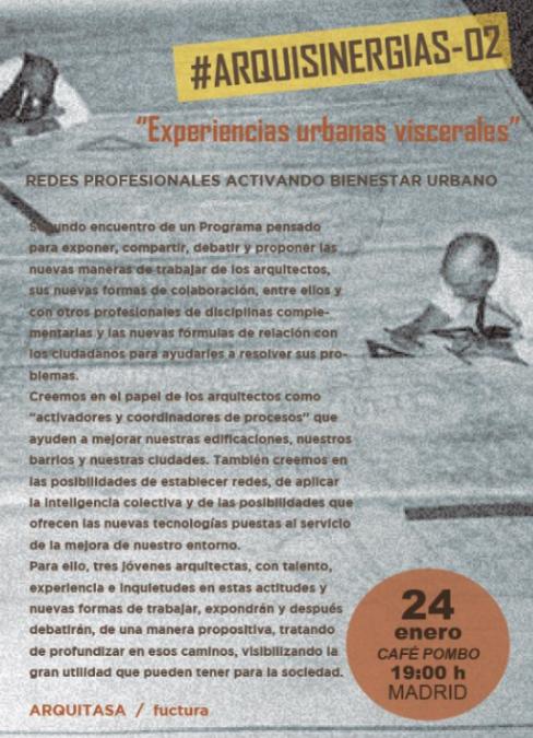 EXPERIENCIAS URBANAS VISCERALES. #ARQUISINERGIAS2 I Francisco Camino