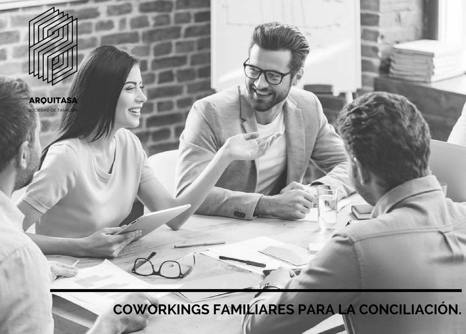 COWORKINGS FAMILIARES PARA LA CONCILIACIÓN