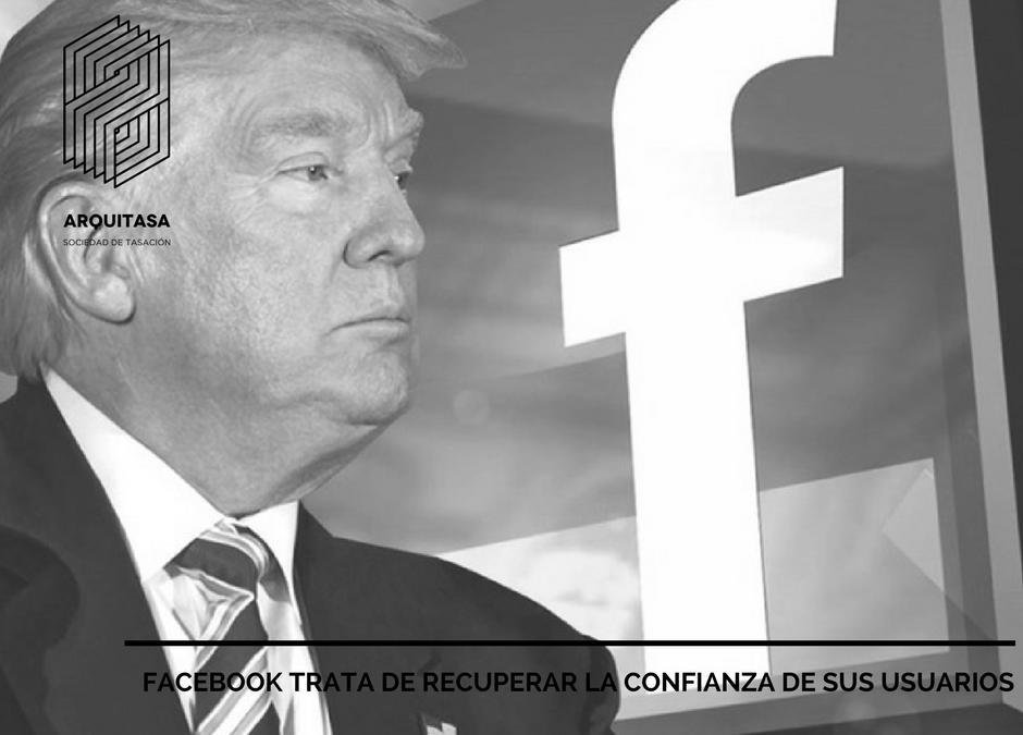 FACEBOOK TRATA DE RECUPERAR LA CONFIANZA DE SUS USUARIOS.
