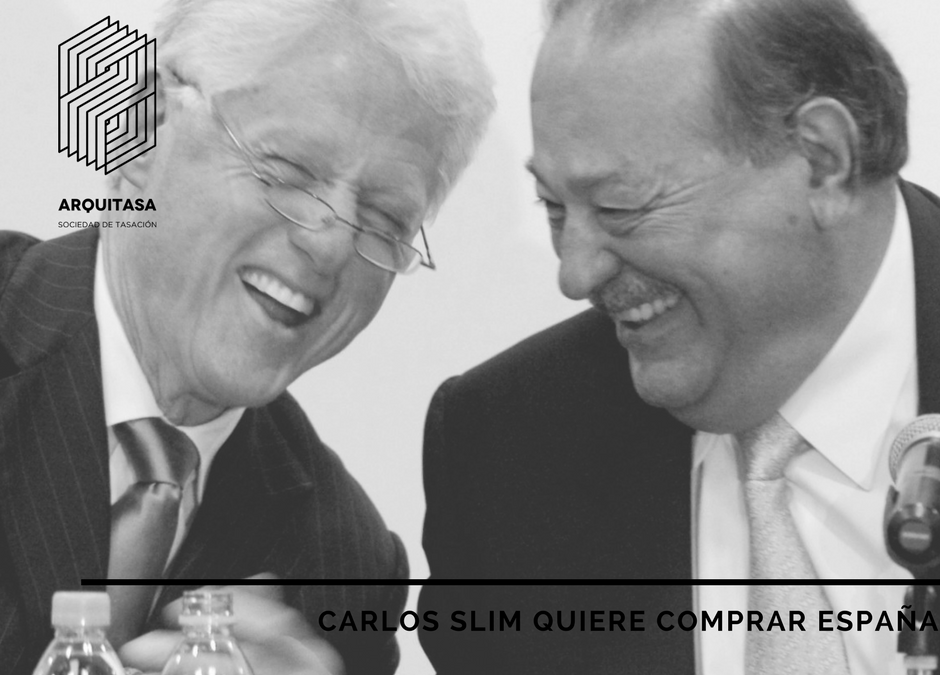CARLOS SLIM QUIERE COMPRAR ESPAÑA
