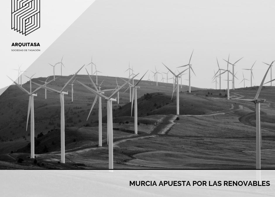 Murcia también apuesta por las renovables