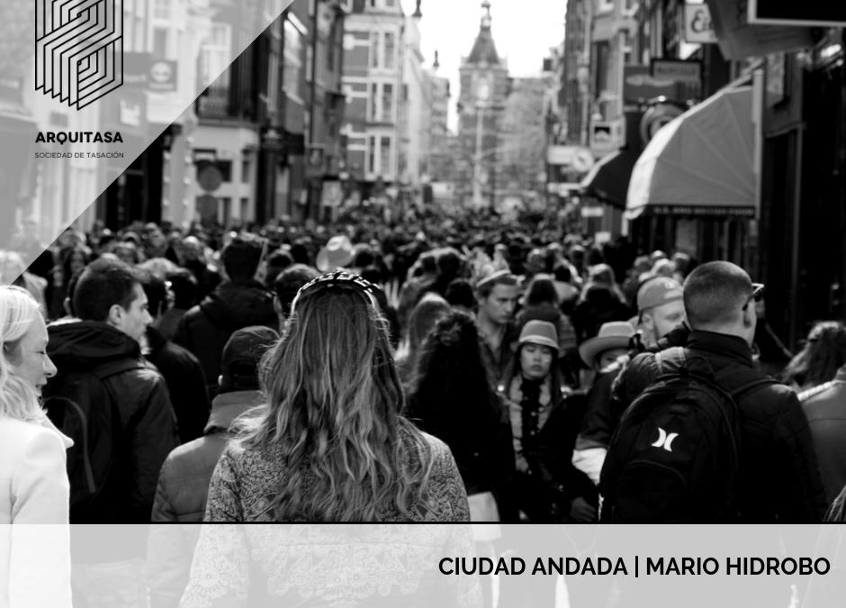 Ciudad Andada | Mario Hidrobo