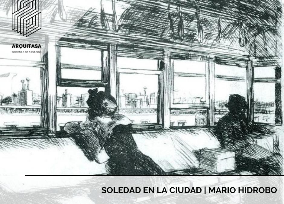Soledad en la Ciudad | Mario Hidrobo