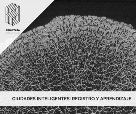 Ciudades inteligentes: registro y aprendizaje