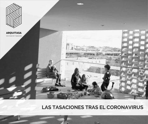 LAS TASACIONES TRAS EL CORONAVIRUS