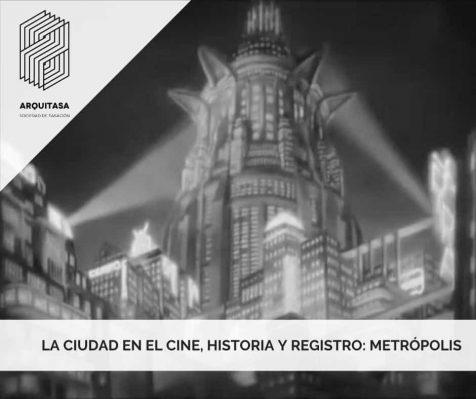 La ciudad en el cine, historia y registro: Metrópolis