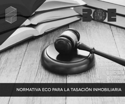 La normativa ECO 805 define las normas necesarias para calcular el valor de tasación de inmuebles en España
