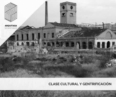 Clase cultural y gentrificación