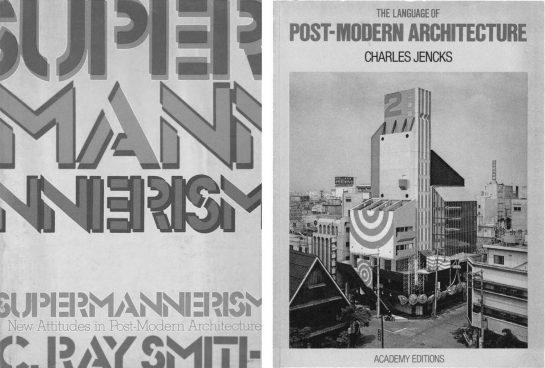 """Dos publicaciones clave sobre el movimiento Supergraphics: """"Supermannerism: New Attitudes in Post-Modern Architecture"""" (1977), de C. Ray Smith y """"The Language of Post-Modern Architecture"""" (1977) de Charles Jencks."""