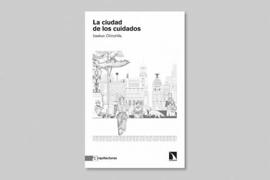 Libro de Izaskun Chinchinilla titulado la ciudad de los ciudadanos