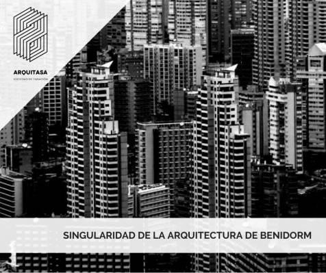 Singularidad de la arquitectura de Benidorm
