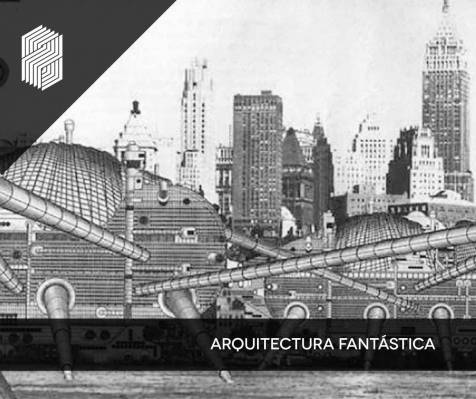 Arquitectura y fantasía