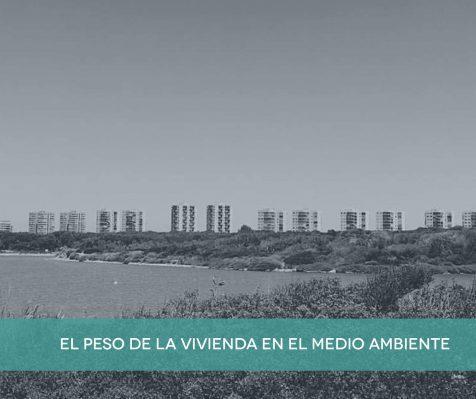 El peso de la vivienda en el urbanismo sostenible