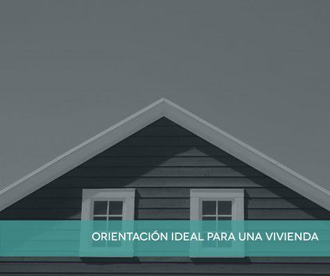 ¿Cuál es la mejor orientación para una casa?